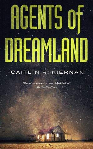 Resultado de imagem para Kiernan, Caitlín R. – Agents of Dreamland